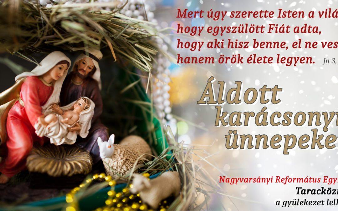 Istentől gazdagon megáldott, békés Karácsonyi Ünnepeket kívánunk!